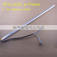 10pcs x Universal 19inch wide CCFL Lamps for LCD Monitor Screen  Panel w/ Frame  Backlight Assembly Double lamps 425mm*7mm