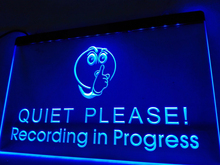 LN096b- Recording in Progress Quiet Please LED Neon Light Sign