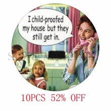 Child Proof Funny Retro Art Pendant glass picture Pendant Photo Pendant Jewelry necklace keyring bookmark cufflink  earring