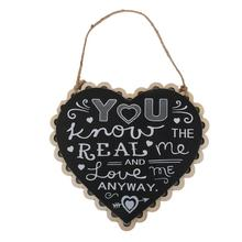 YOU Know THE REAL Me AND Love Me ANYWAY Wedding Good Wishes Hanging Sign Board Marriage Plaque Plank Photo Props