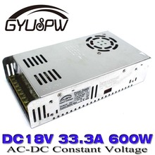 Switching power supply 600W DC18V 33.3A Single Output smps Transformer 110V 220V AC to DC 18v UPS for LED Strip CNC 3D Print