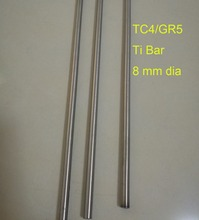Tool parts, DIY Industry Material 8mm Dia TC4/GR5 Titanium Rods,Length about 300 mm/pc. 3pcs/lot(China)