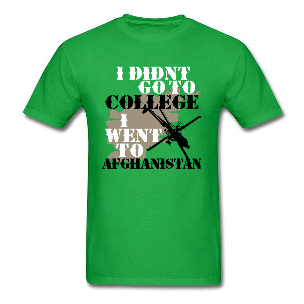 I Didn t Go To College I Went To Afghanistan Army_green