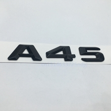Matt Black A 45 Trunk Rear Number Letters Badge Emblem Sticker for Mercedes Benz W176 AMG A Class A45(China)
