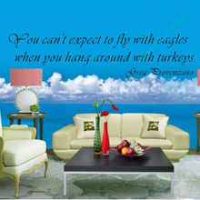 You Can't Expect to Fly With Eagles When You Hang Around With Turkeys Vinyl Wall Decals Quote Wall Stickers Home Decor 26x96cm(China)