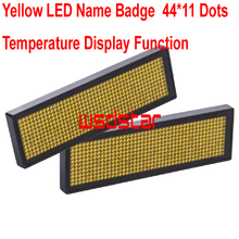 Yellow LED Name Badge Yellow LED Name Tag 44*11 dots Scrolling screen business card tag Temperature display function