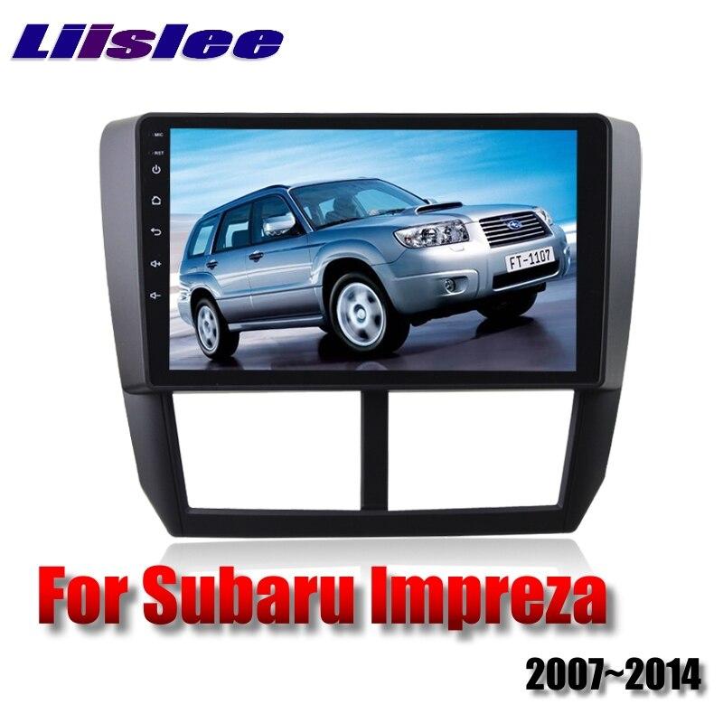 For Subaru Impreza Outback Sport B3 GE GV GH GR RX WRX 2007~2014 LiisLee Car Multimedia GPS Audio Radio Stereo Navigation NAVI 3
