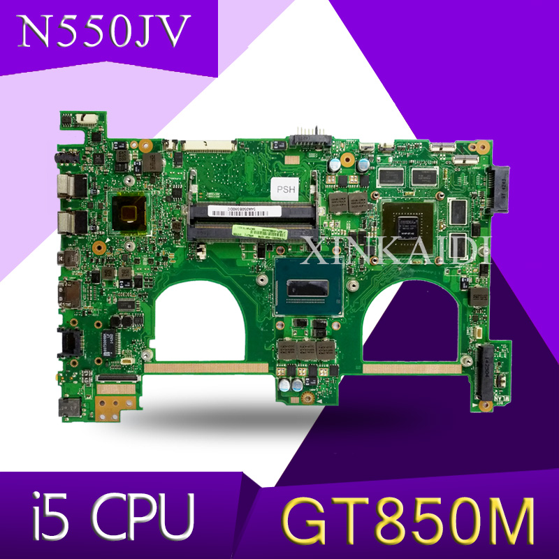 XinKaidi  N550JV For ASUS N550jv N550JK N550J N550JX Laptop Motherboard i5 CPU GT850 2GB GPU Mainboard Test new motherboard