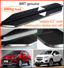 "for Chevrolet TRAX side step foot bar running board , designed by ""BRT"" , loading weight 400KG, come Hitop to buy BRT genuine(China)"