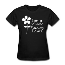 Women's i am a delicate flower graphic short sleeve Tshirts best Black(China)