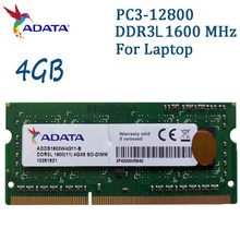 ADATA Laptop Memory DDR3L 1600MHz PC3-12800 4GB Notebook Ram Compatible With DDR3 1333MHz 4GB For Lenovo SAMSUNG Dell HP SONY(China)