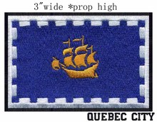 "Quebec city, Quebec Canada Flag 3""wide embroidery patch for ocean/boat/sailling(China)"
