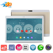 2017 Hote Sell Tablets 10 inch Android 6.0 OS Octa Core tablet 3G 4G LTE tablet 4GB RAM 64GB ROM GPS tablet 1920*1200 IPS HD