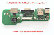 Free shipping Original High quality 48.4AQ03.021 FOR Dell Inspiron 1545 charger board DC jack board LAN board VGA board