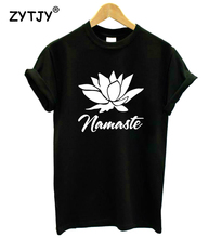 NAMASTE Yoga Lotus Flowe Letters Print Women tshirt Casual Cotton Hipster Funny t shirt For Girl Top Tee Tumblr Drop Ship BA-219