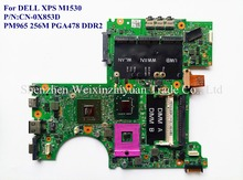 For DELL XPS M1530 Laptop Motherboard PM965 256M PGA478 DDR2 CN-0X853D 100% Good Qulity