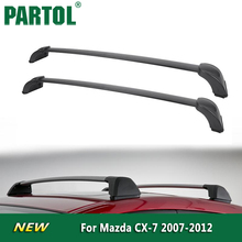 Partol Car Roof Rack Cross Bars Crossbars Top Box Luggage/Cargo/Snowboard Carrier Rail For Mazda CX-7 2007 2008 2009 2010-12(China)