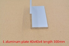 40mmx40mm aluminum plate length 100mm L aluminum profile angle aluminum thickness 4mm 1pcs