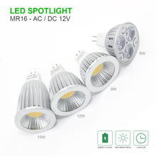 High lumen MR16 LED spot light AC DC 12V 6W 9W 12W 15W COB / High power LED Spotlight Bulb Lamp WARM /COOL WHITE