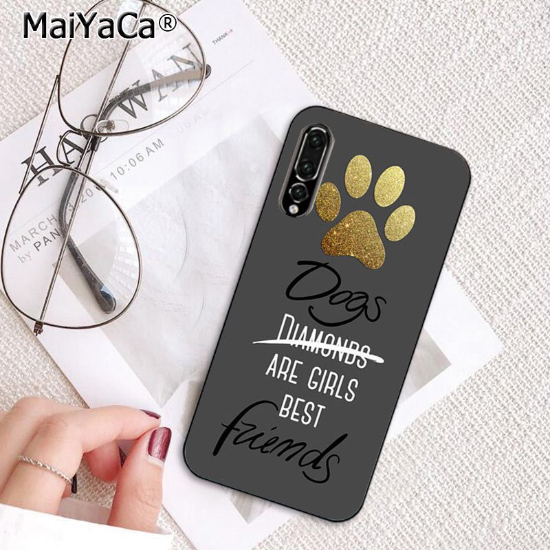 Dogs are girls best friends Dog paw