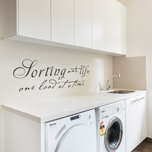 "Sorting Out Life one load at a time - Laundry Room Vinyl Wall Sticker Home Decor 34"" x 10"" S"