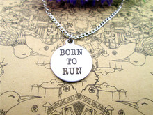 "Fashion stainless steel necklace "" Born to Run "" Charms Pendant necklace Jewelry Gift more style for choosing"