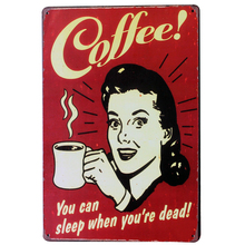 Fresh Brewed COFFEE Metal Tin Sign Coffee Decor Plaque lady with cup Home shop wall art with wall painting SPM9-1 20x30cm A2