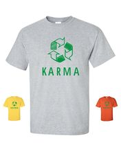 Karma Recycle Logo Funny Cool Earth Free Spirit Peace Happyness Tee Shirt(China)