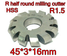 R1.5  45*3*16mm Inner hole HSS Convex Milling Cutters R half round milling cutter Free shipping