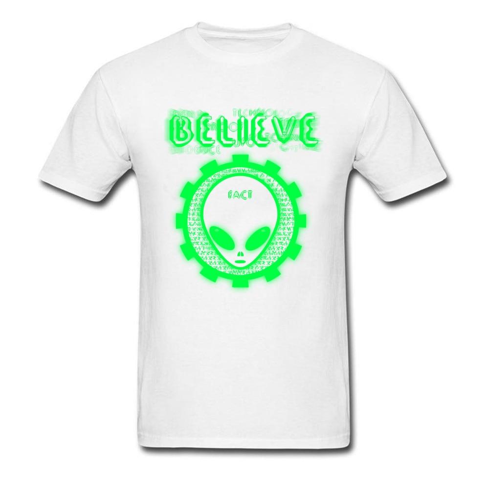 Printing Believe Alien Fact O-Neck T Shirts Thanksgiving Day Tops Shirt Short Sleeve for Men Hip Hop 100% Cotton T-Shirt Believe Alien Fact white