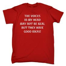 VOICES IN MY HEAD NOT BE REAL BUT HAVE GOOD IDEAS T-SHIRT Funny Birthday Gift Short Sleeve Fashion Summer Printing Casual
