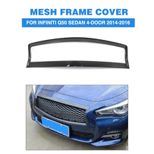 Carbon Fiber Front Center Grill Mesh Grille Decor Frame Trim Cover for Infiniti Q50 Sedan 4-Door 2014-2016 Car Styling