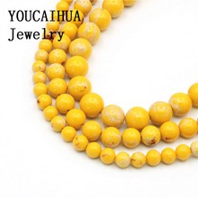 YOUCAIHUA New Arrival Wholesale Yellow Turkey Stone Many Sizes 6/8/10mm Beads Jewellery DIY Accessories Manual Women Gift 15inch(China)