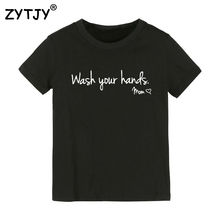 Wash Your Hands, Love Mom Print Kids tshirt Boy Girl t shirt For Children Toddler Clothes Funny Top Tees Drop Ship Y-89(China)