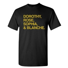 Strange Cargo Tees Dorothy, Rose, Sophia, and Blanche Girls Golden Shirt Casual Men's Streetwear Short Sleeve T Shirts