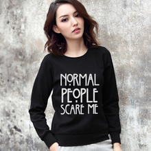 Normal People Scare Me Letter Print 2017 Autumn Hoodies Women Casual Chandal O-neck Moletom Feminino Tumblr Sweatshirts Black