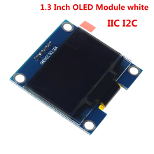 "1PCS 1.3"" OLED Module White Color 128X64 1.3 Inch OLED LCD LED Display Module 1.3"" IIC I2C Communicate for arduino Diy Kit"