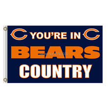 You Are In Country Chicago Bears Flag Banners Football Team Flags 3x5 Ft Super Bowl Champions Banner Bear(China)