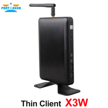 Thin Client X3W with WIFI HDMI Unlimited Users Workstation RDP 7.1 1G RAM 4G Flash PARTAKER