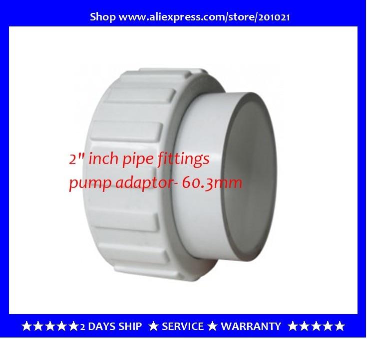 pump adaptor- 60.3mm on 2 inch fittings  LX Whirlpool Pump Union Assembly  with Gasket,Pumpenanschluss 2 Zoll fur Massagepumpen<br><br>Aliexpress