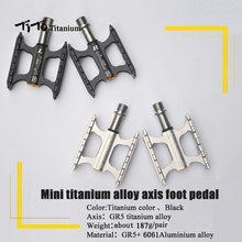 TiTo mini titanium alloy axis foot pedal cycling pedals foot pegs outdoor sport MTB road bike cycling bicycle pedals
