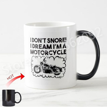Funny Motorcycle Biker Magic Mug I Don't Snore Dream I'm a Motorcycle Coffee Mug Beer Cup Dad Grandad Father Cyclist Gifts 11OZ(China)