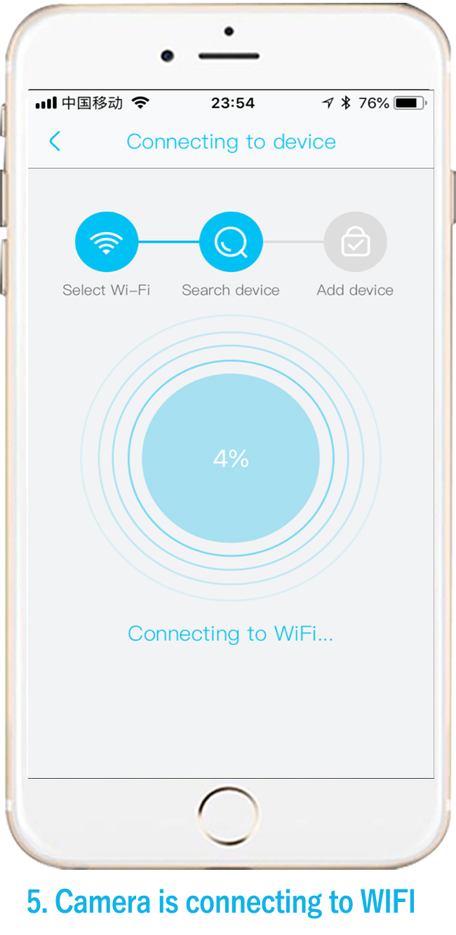 5. Camera is connecting to WIFI