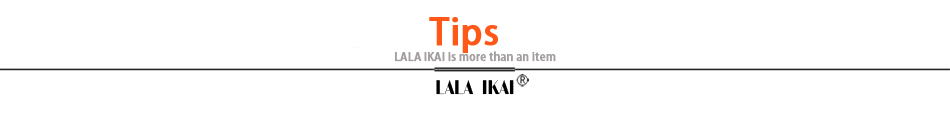 6.LALA IKAI Tips