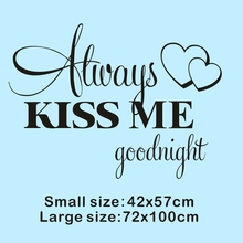 Always Kiss Me Goodnight wallpaper Love Quotes Wall Stickers sweet Kids Room Wall Poster Home Bedroom Decoration accessories