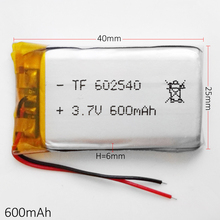3.7V 600mAh 602540 Lithium Polymer LiPo Rechargeable Battery ion cells For Mp3 Mp4 Mp5 DIY PAD DVD E-book bluetooth headset