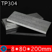 8 * 80 * 200mm TP304 Stainless Steel Flats ISO Certified AISI304 Stainless Steel Plate Steel 304 Sheet Free Shipping(China)