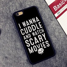 Scary Halloween Quote I Wanna Cuddle Printed Phone Case For iPhone 6 6S Plus 7 7 Plus 5 5S 5C SE 4 4S Rubber Soft Housing Cover