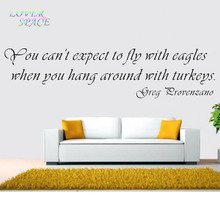 You Can't Expect to Fly With Eagles When You Hang Around With Turkeys Vinyl Wall Decals Quote Wall Stickers Home Decor 26x96cm
