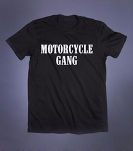 2017 Advertising brand Summer T-shirt The New Fashion Motorcycle Gang Slogan Tee Biker Gift Vintage Road Rebel movie T shirt
